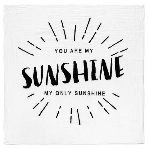 organic cotton muslin swaddle blanket- you are my sunshine