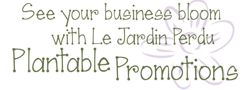 Eco-friendly plantable business promotions