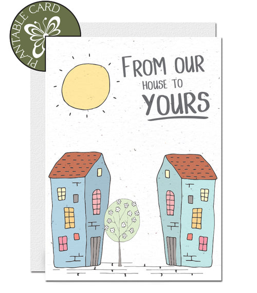 Plantable card Hello from your house to ours
