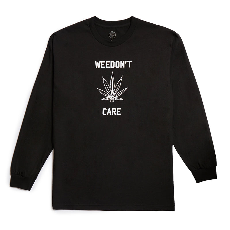 Weedon't Care Long Sleeve