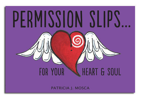 Permission Slips... Book by Patricia J. Mosca