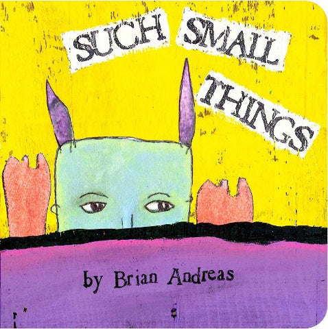 Such Small Things Kids Board Book