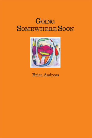 Going Somewhere Soon Book