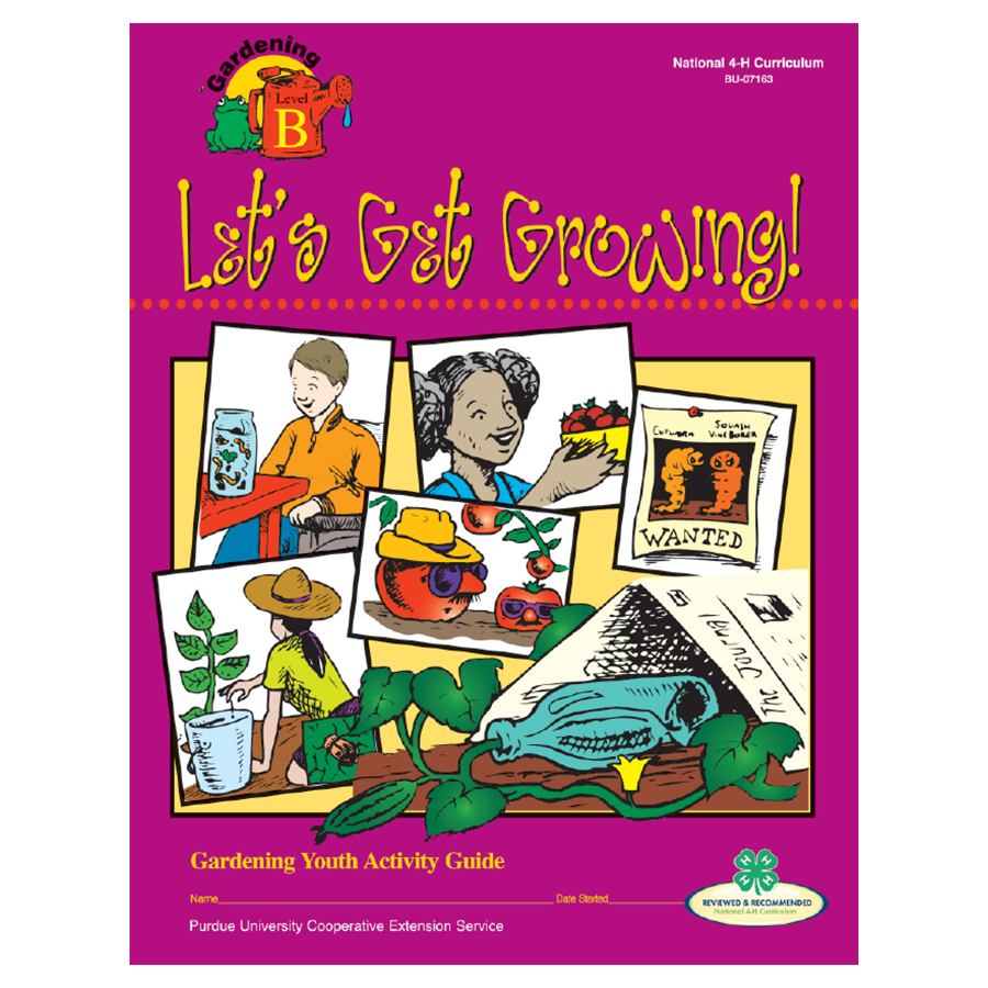 Gardening Curriculum Level 2: Let's Get Growing - 2004 Edition