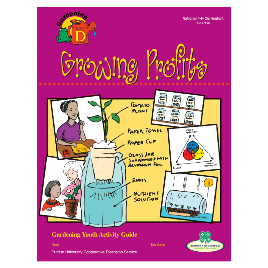 Gardening Curriculum Level 4: Growing Profits - 2004 Edition