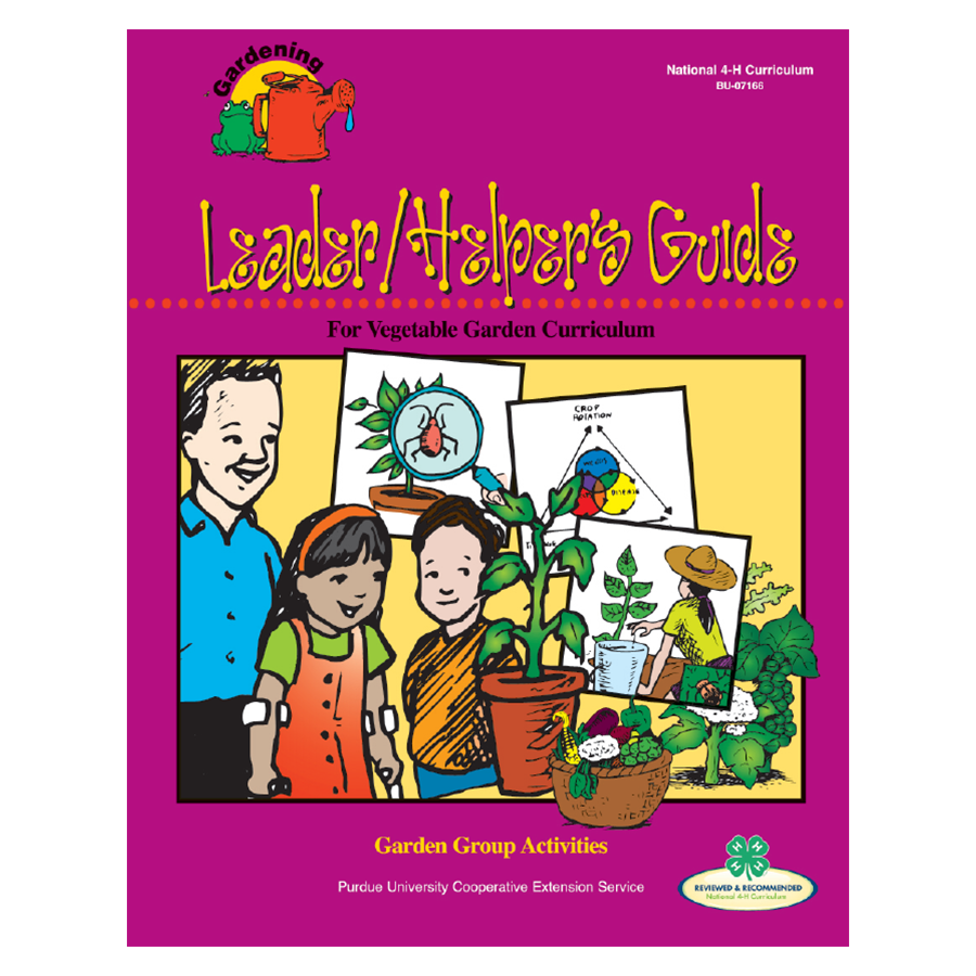 Gardening Curriculum: Helper's Guide - 2004 Edition