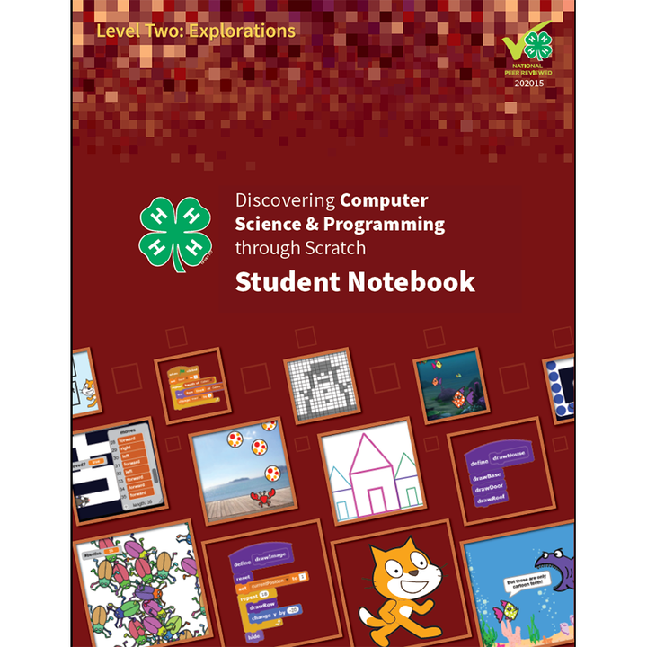 Discovering Computer Science & Programming Through Scratch Level 2: Student Notebook