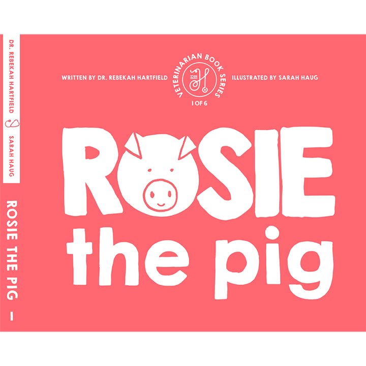 Rosie the Pig Children's Book