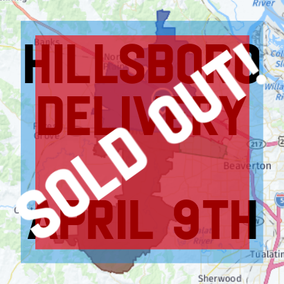 Hillsboro DELIVERY April 9th