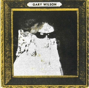 Gary Wilson - My Eyes Are Closed 7""
