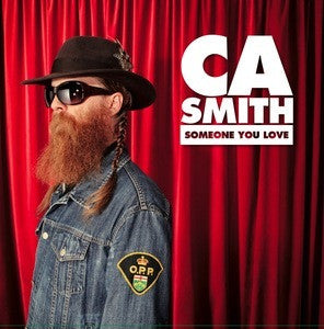 CA Smith - Someone You Love LP