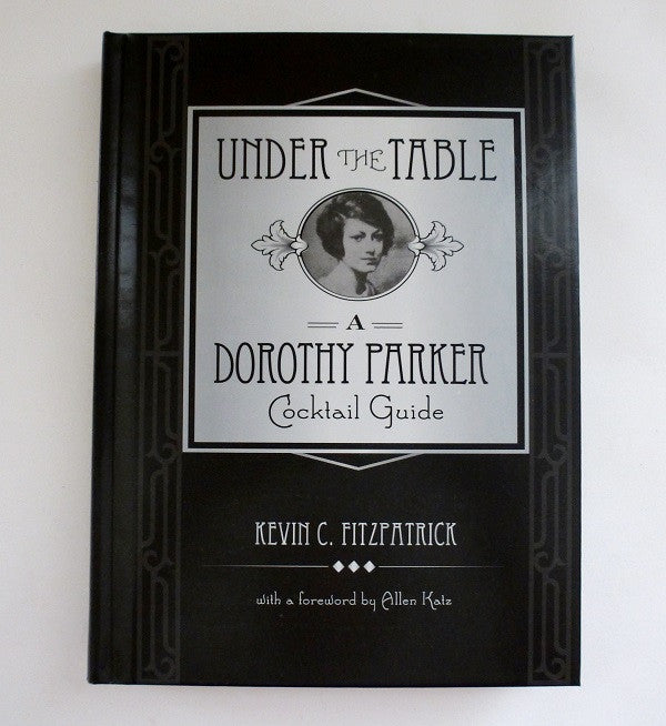 Dorothy Parker Cocktail Guide - Cover