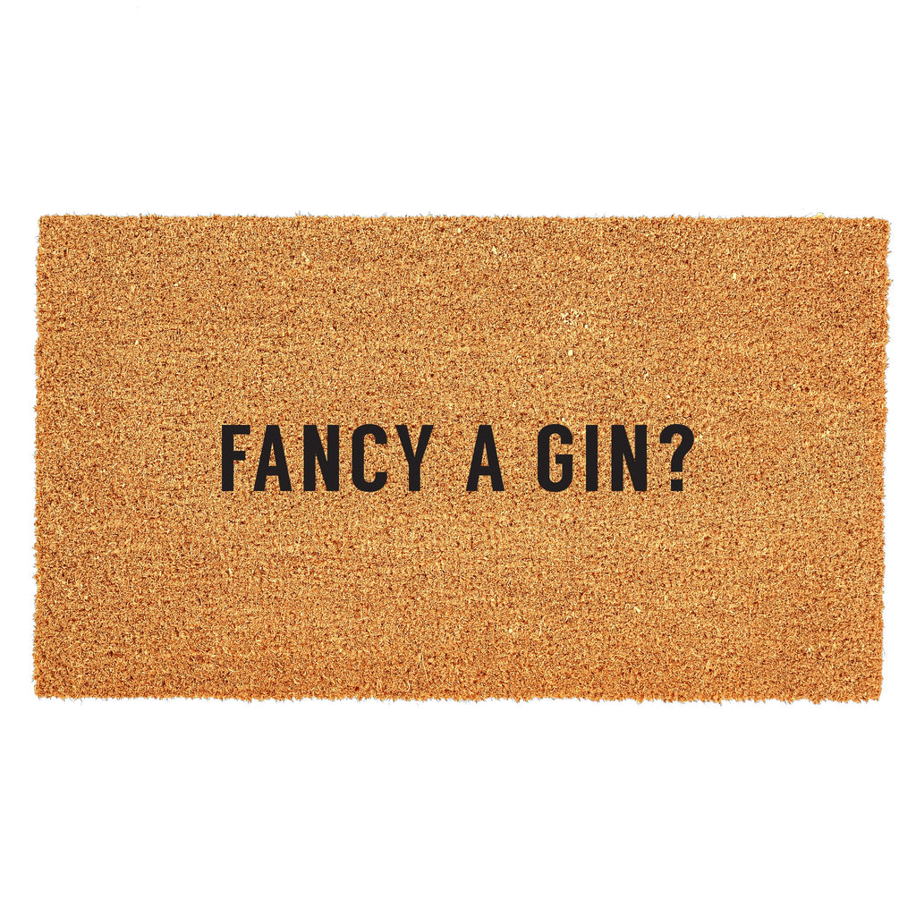 Fancy A Gin? Doormat - PICK-UP ONLY