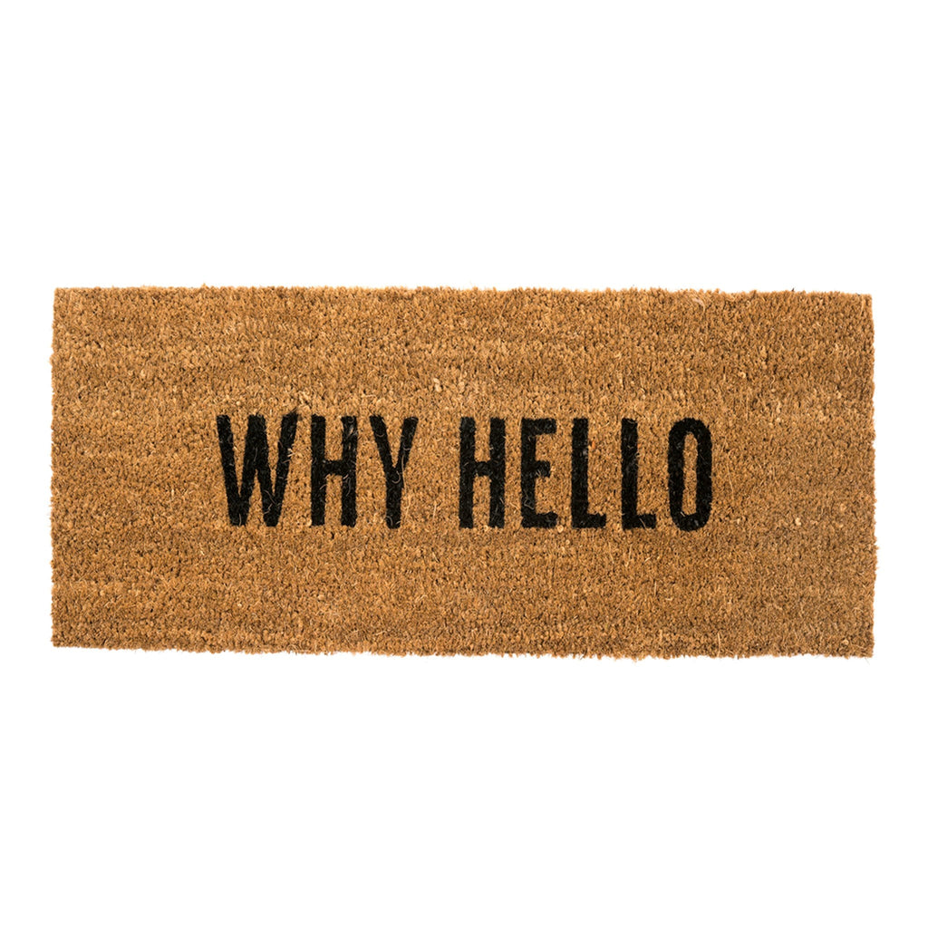 """Why Hello"" Doormat - PICK-UP ONLY"
