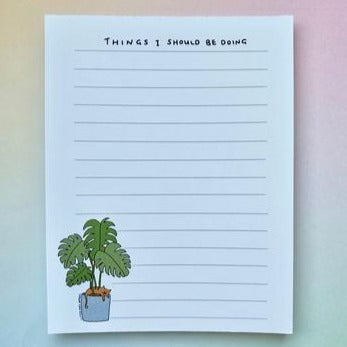 """Things I Should Be Doing"" Notepad"