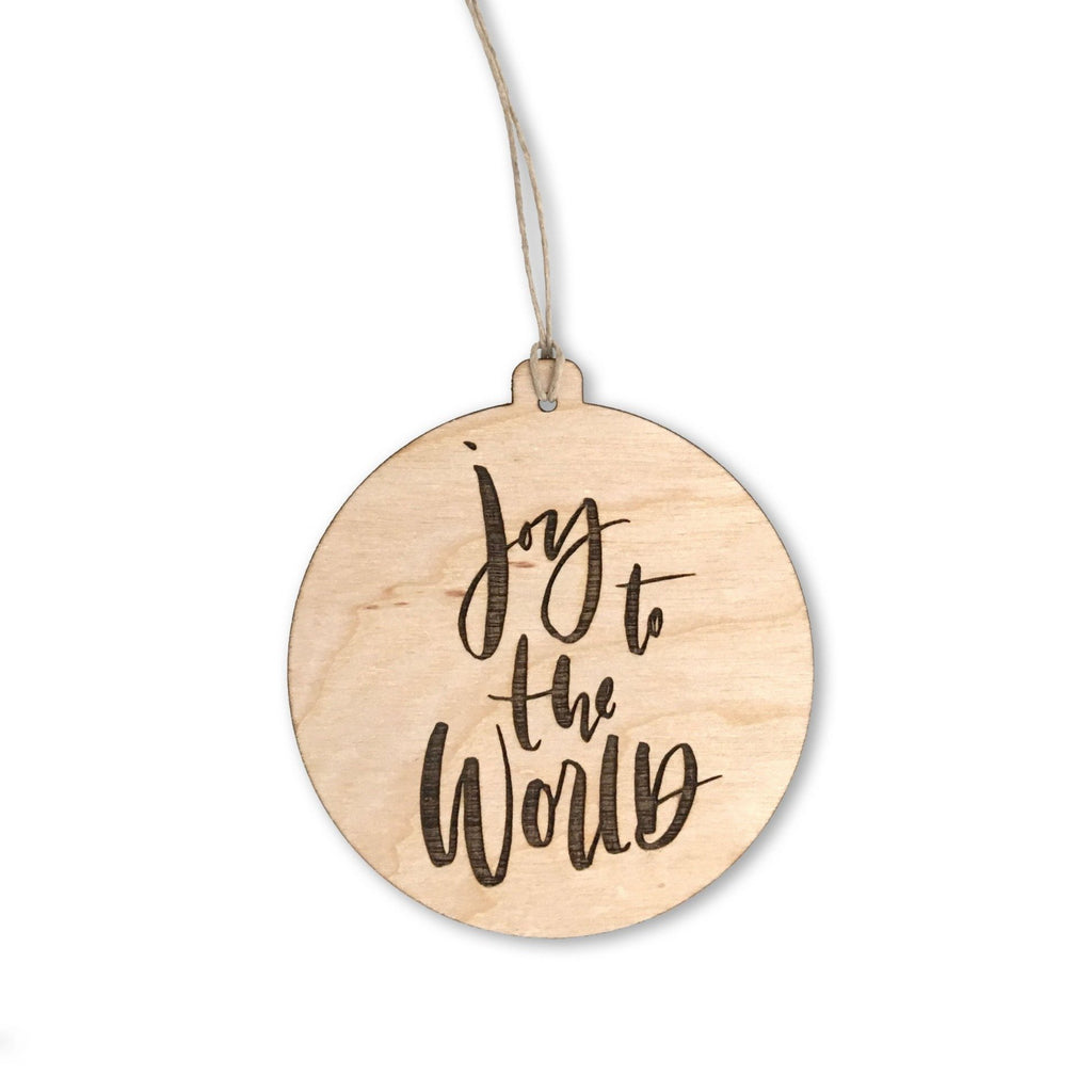 """Joy To The World"" Wooden Ornament"