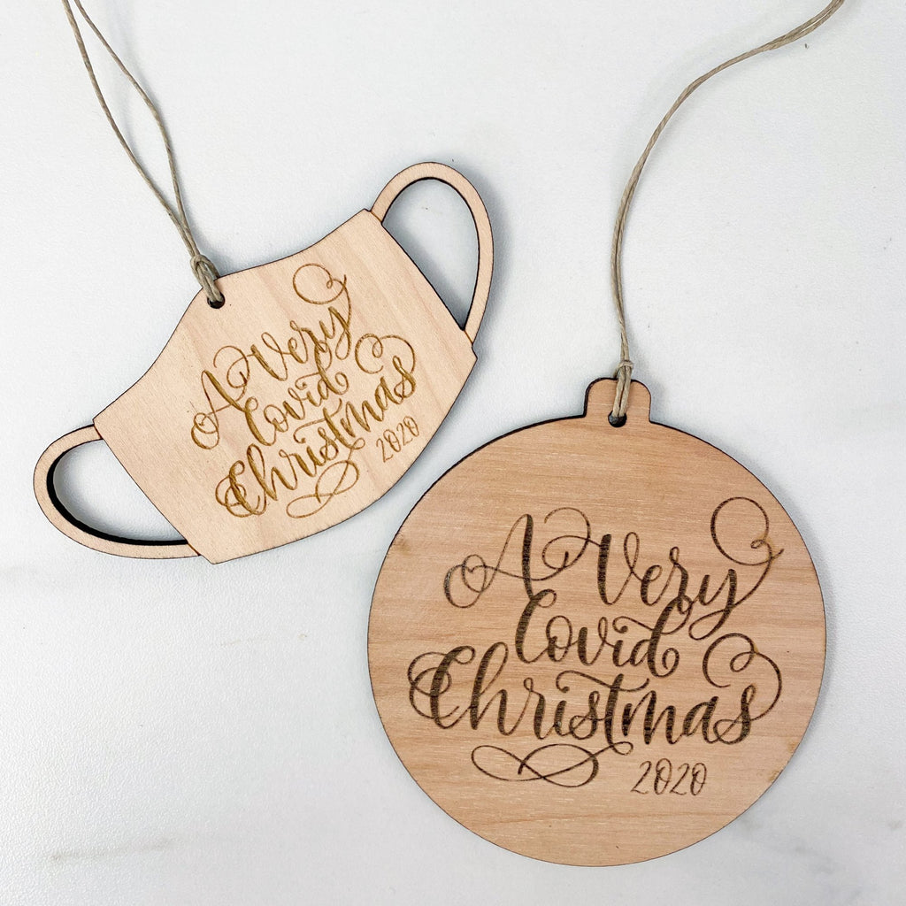 """A Very Covid Christmas"" Wooden Ornaments (2 styles)"