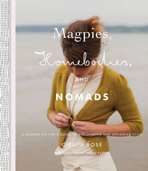 Magpies, Homebodies and Nomads