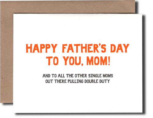 Happy Father's Day, Mom Card - {neighborhood}