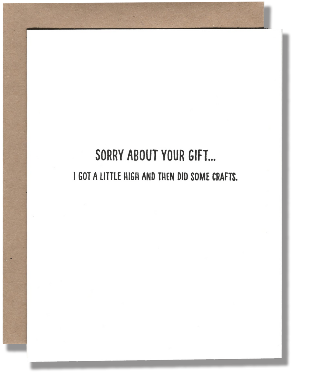Sorry About Your Gift... Card - {neighborhood}