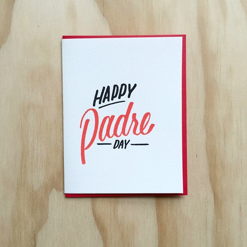 Happy Padre Day Card - {neighborhood}