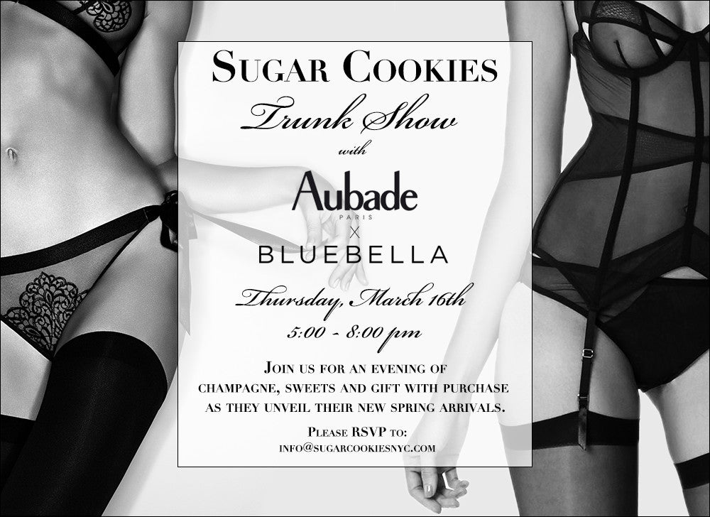 Aubade & Bluebella Trunk Show at Sugar Cookies Lingerie NYC