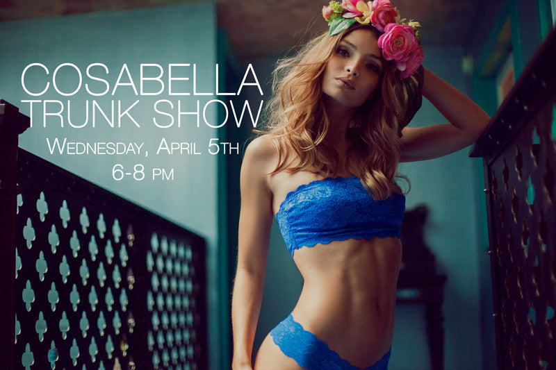 Cosabella Shopping Event at Sugar Cookies Lingerie