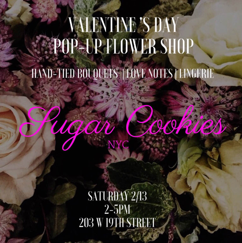 Valentine's Day Flower Pop-Up Event at Sugar Cookies NYC
