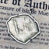 "Consolacion Shipwreck Circa 1670 Pirate 8 Reale ""Piece of Eight"" Cob Sterling Silver Necklace 