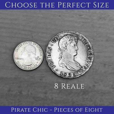 "Pirate Chic 8 Reale Spanish Portrait Dollar Dated 1825 - the Legendary ""Piece of Eight"" Necklace 