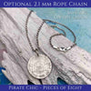 "Pirate Chic 1 Reale Spanish Portrait Dollar - the Legendary ""Piece of Eight"" Necklace Dated 1821 with Genuine Sapphire 