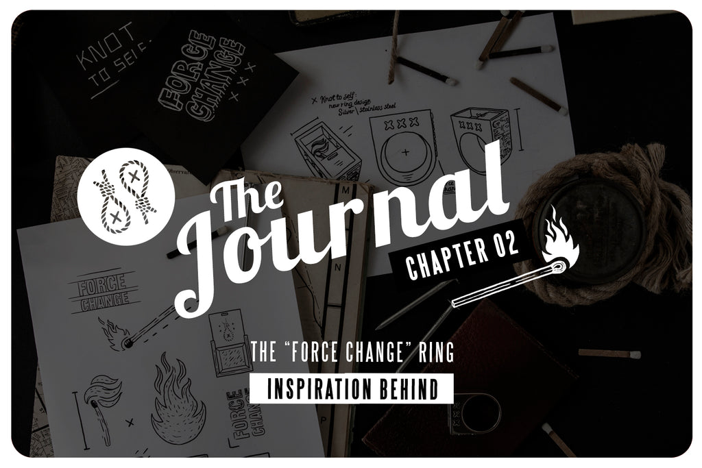 Knot To Self Journal Chapter 2 | Force Change ring | Inspiration behind