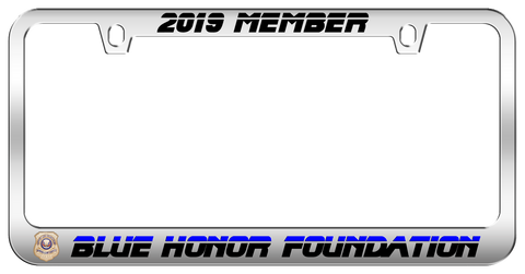 2019 Blue Honor Foundation Member Special Edition Engraved Polished Chrome License Plate Frame