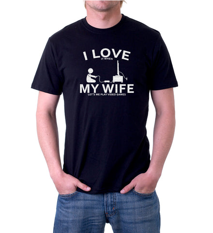 I love My Wife When Lets Me Play Video Games T-Shirt for Men