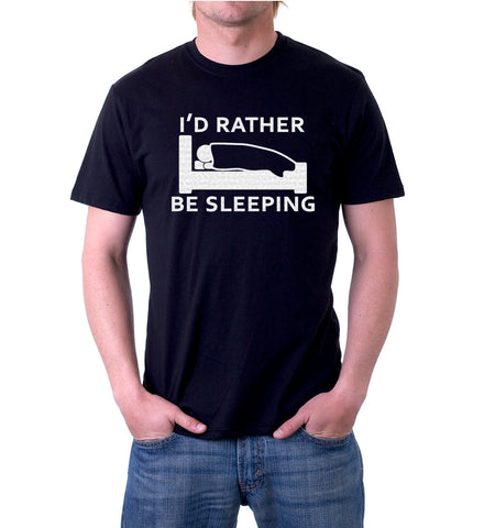 I'd Rather Be Sleeping T-Shirt for Men