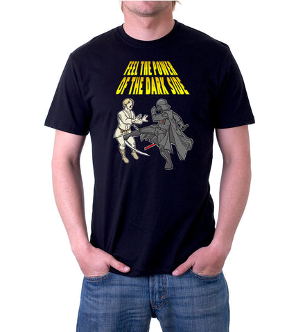 Feel The Power Of The Dark Side T-Shirt for Men