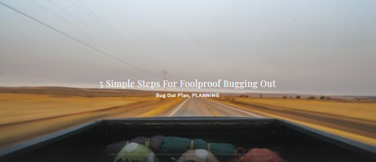 5 Simple Steps For Foolproof Bugging Out - Bug Out Plan, PLANNING