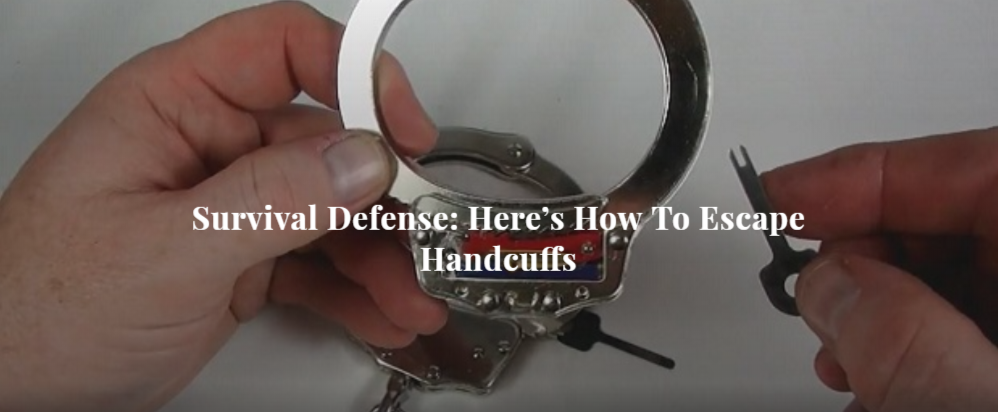 Survival Defense: Here's How To Escape Handcuffs