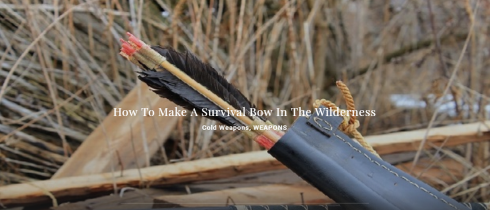 How To Make A Survival Bow In The Wilderness  - Cold Weapons, WEAPONS