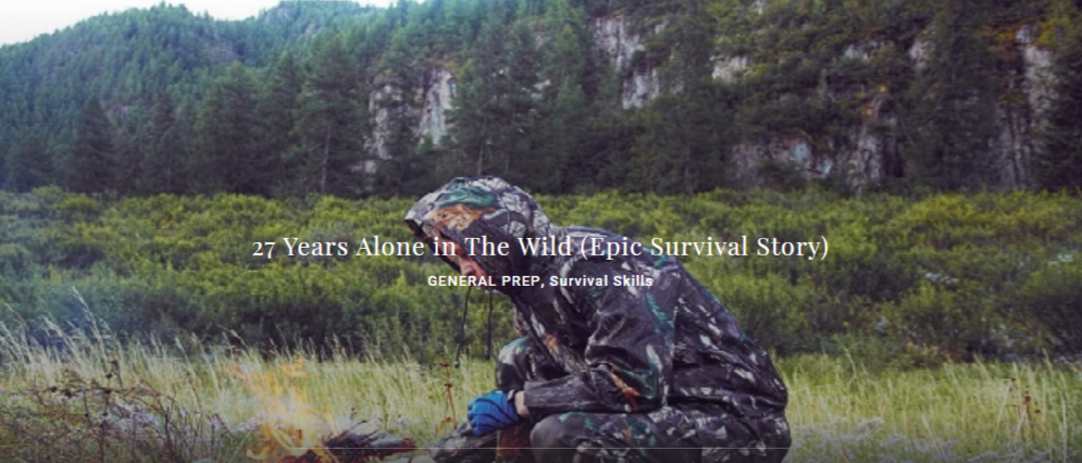 27 Years Alone in The Wild (Epic Survival Story) - GENERAL PREP, Survival Skills