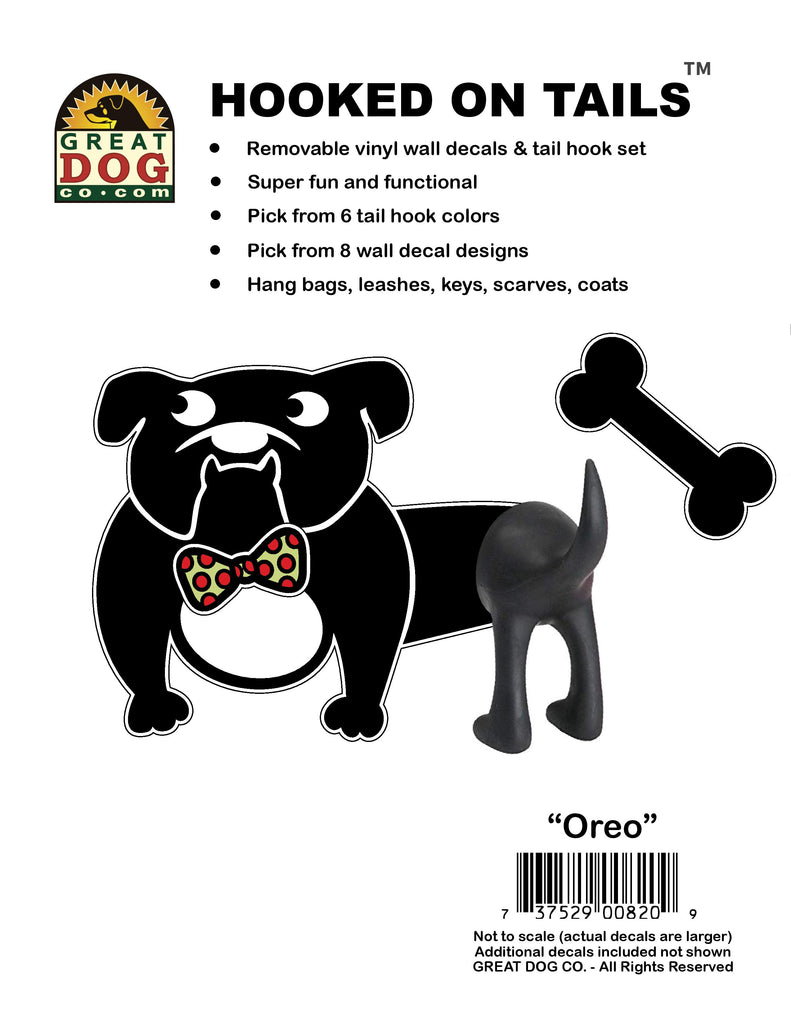 GREAT DOG Hooked on Tails - Oreo