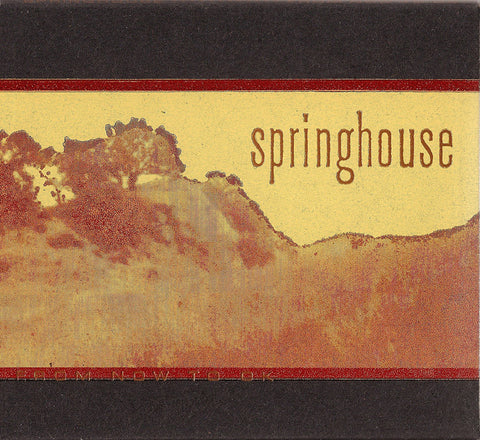 Springhouse - From Now To OK [CD LP]