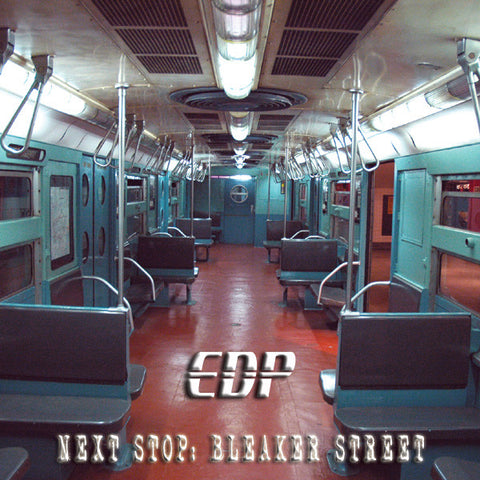 EDP - Next Stop Bleaker Street [CD LP]