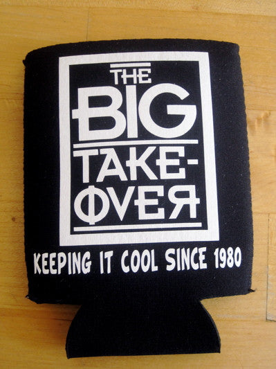 Big Takeover Koozie