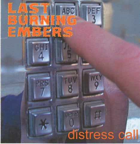 Last Burning Embers - Distress Call [CD EP]