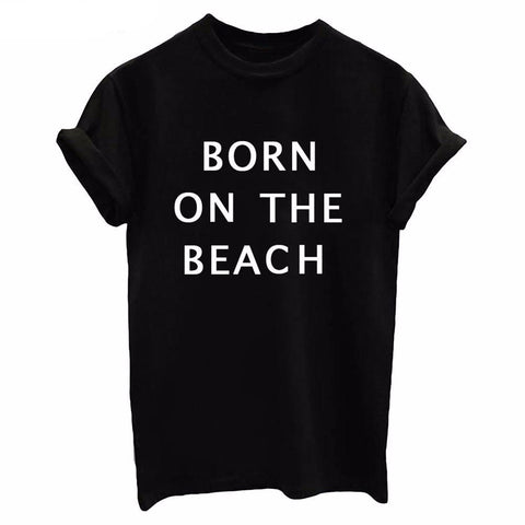 BORN ON THE BEACH Graphics Tops