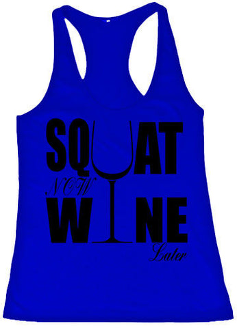 Squat Now Wine Later Fitness Girls Tank Top