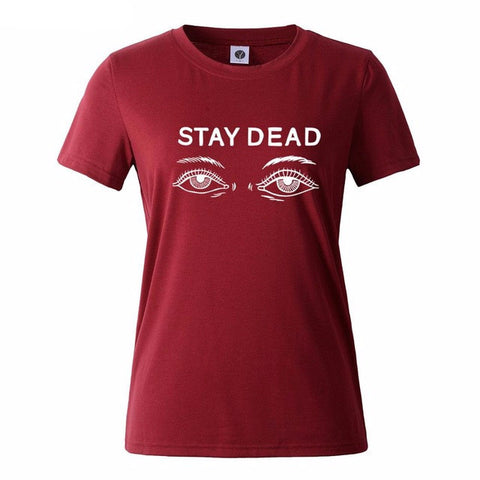 Stay Dead Graphics Tops