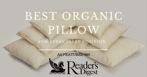 Voted Best Organic Pillow by Readers Digest Magazine