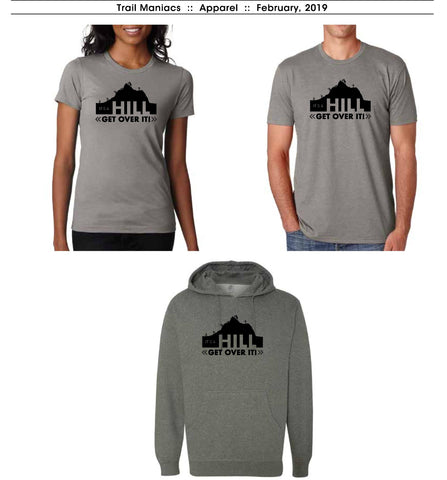 It's a Hill Get Over It - T-Shirt